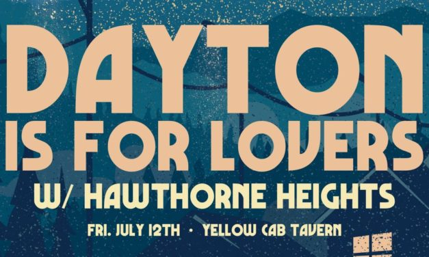 Dayton Is For Lovers 2019 – Review