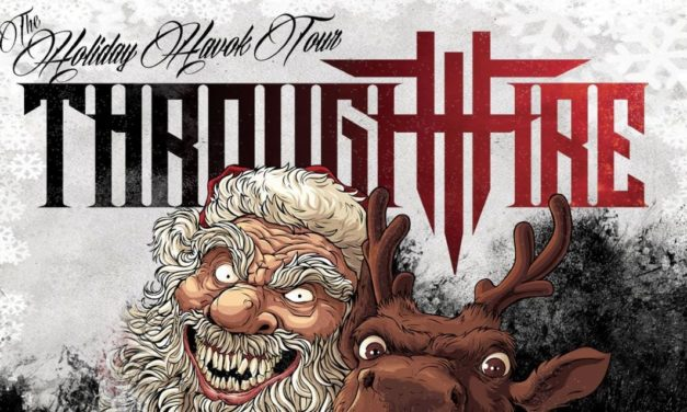 Through Fire Announce The Holiday Havok Tour