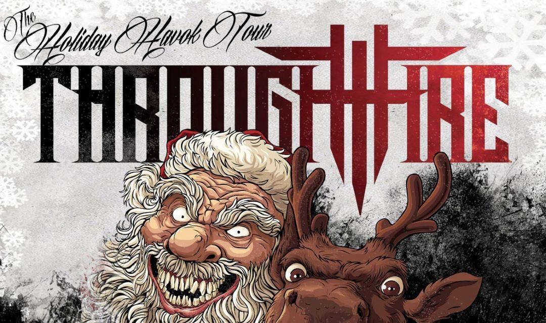 Through Fire Announce The Holiday Havok Tour