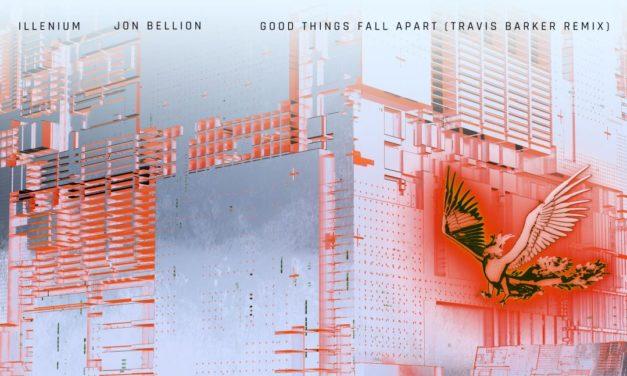"Travis Barker Remixes ILLENIUM's Single ""Good Things Fall Apart"""