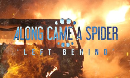 """Along Came A Spider Release New Single """"Left Behind"""""""