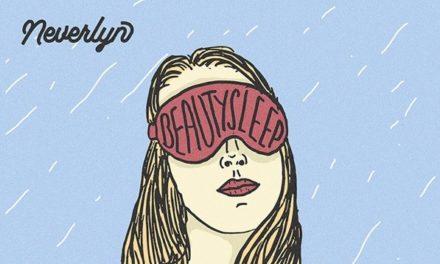 Neverlyn Release New Album 'Beauty Sleep'