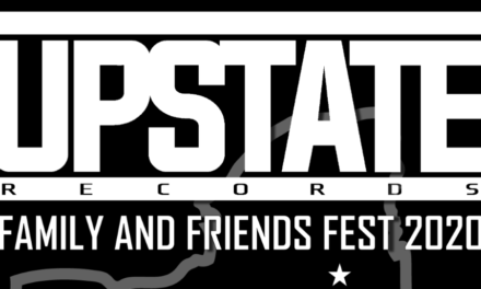Upstate Records Announce Family and Friends Fest