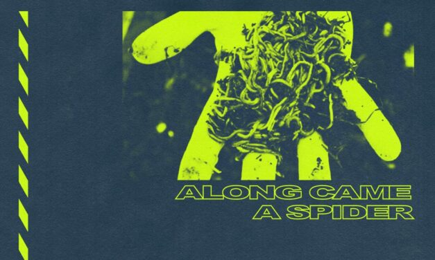 """Along Came A Spider Release New Single """"Your Reckoning"""""""