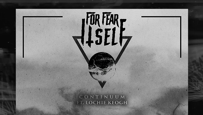 """For Fear Itself – """"Continuum"""" Single Review"""